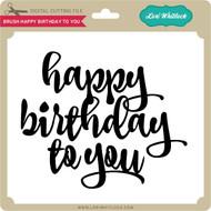 Brush Happy Birthday to You