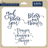 God Bless You Home Prayer