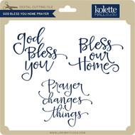 God Bless You Home Prayer