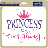 Princess of Everything