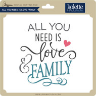 All You Need is Love Family