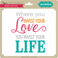 Invest Love Life