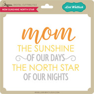Mom Sunshine North Star