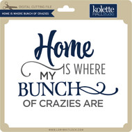 Home is Where Bunch of Crazies