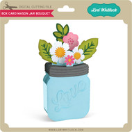 Box Card Mason Jar Bouquet