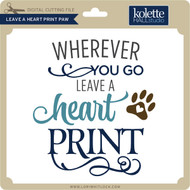 Leave a Heart Print Paw