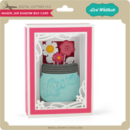 Mason Jar Shadow Box Card