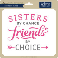 Sisters By Chance