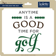 Anytime Good Time Golf