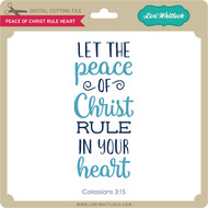Peace of Christ Rule Heart
