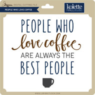 People Who Love Coffee