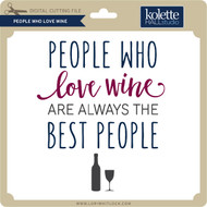 People Who Love Wine
