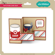 Pop Up Box Card Soup