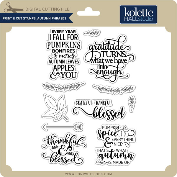 Print Cut Stamps Autumn Phrases Lori Whitlock S Svg Shop