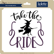Take the Ride Witch