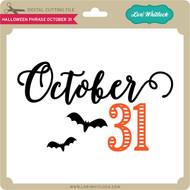Halloween Phrase October 31st