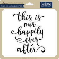 This Is Our Happily Ever After