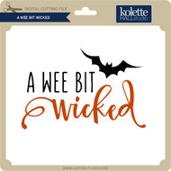 A Wee Bit Wicked