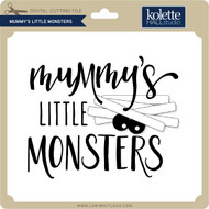 Mummy's Little Monsters