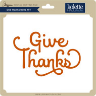 Give Thanks Word Art