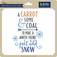 Carrot and Coal Winter Friend