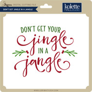 Don't Get Jingle in a Jangle