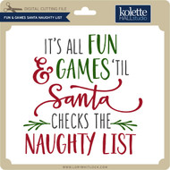 Fun & Games Santa Naughty List