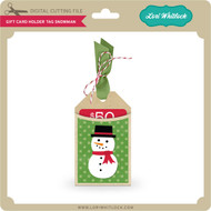 Gift Card Holder Tag Snowman