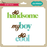 My Boy Titles