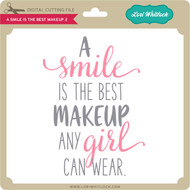 A Smile is the Best Makeup 2