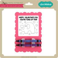 Valentine Card Crayon Holder Elephant