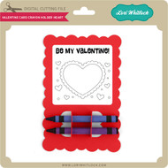 Valentine Card Crayon Holder Heart