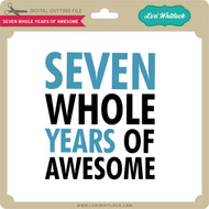 Seven Whole Years of Awesome