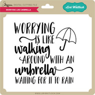 Worrying Like Umbrella