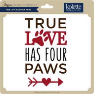 True Love Has Four Paws