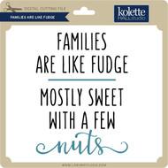 Families are Like Fudge