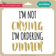 Baby T-Shirt Ordering Dinner
