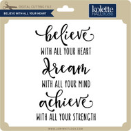 Believe With All Your Heart