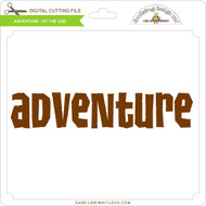 Adventure - At the Zoo