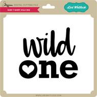 Baby T-Shirt Wild One