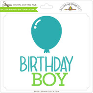 Balloon Birthday Boy - Dragon Tails
