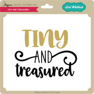 Tiny And Treasured