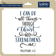 I Can Do All Things Through Christ 4
