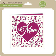 Mom Floral Heart Card