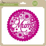 Mum Floral Wreath