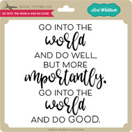 Go Into the World and Do Good 2