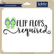 Flip Flops Required