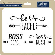 Boss Teacher Coach Nurse