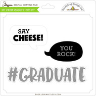 Say Cheese Graduate - Hats Off