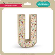 3-D Alphabet Letter U